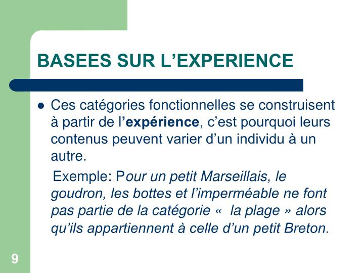 BASEES SUR L'EXPERIENCE