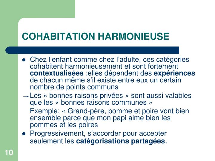COHABITATION HARMONIEUSE