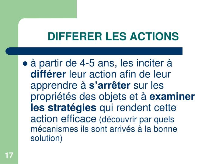 DIFFERER LES ACTIONS