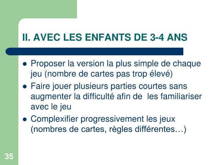 II. AVEC LES ENFANTS DE 3-4 ANS