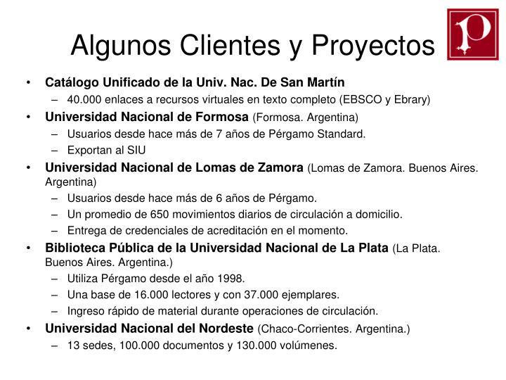 Algunos Clientes y Proyectos