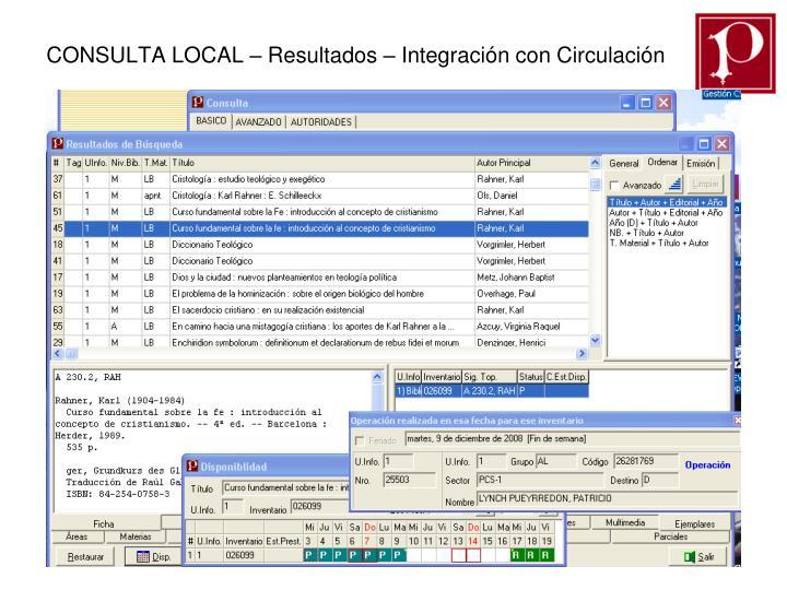 CONSULTA LOCAL – Resultados – Integración con Circulación