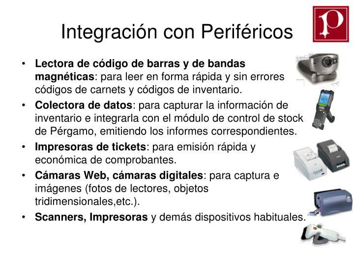 Integración con Periféricos