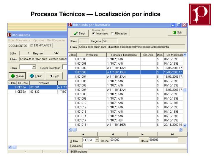 Procesos Técnicos –– Localización por índice