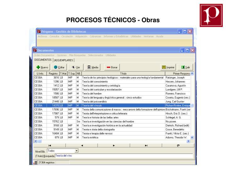 PROCESOS TÉCNICOS - Obras