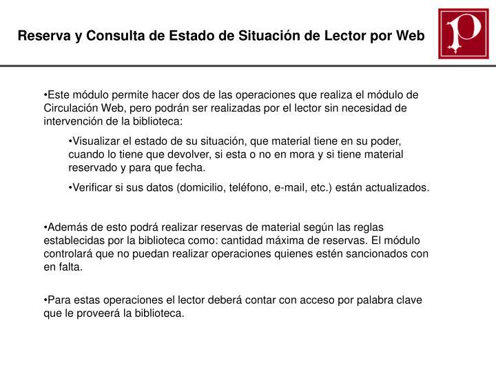Reserva y Consulta de Estado de Situación de Lector por Web