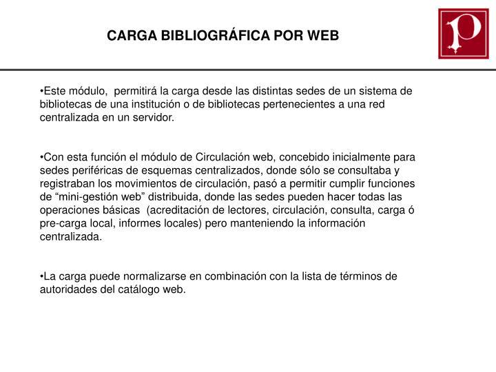 CARGA BIBLIOGRÁFICA POR WEB