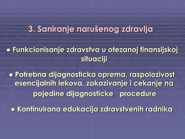 3. Saniranje narušenog zdravlja