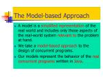 the model based approach