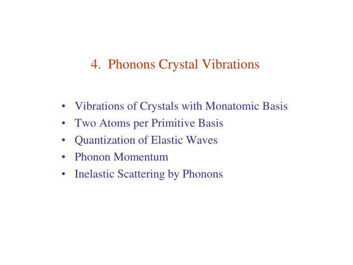 4 phonons crystal vibrations