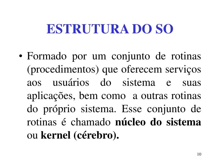 ESTRUTURA DO SO