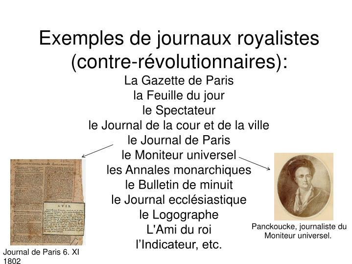 Exemples de journaux royalistes (contre-révolutionnaires):