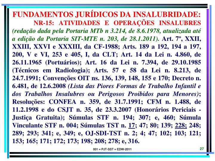 Fundamentos jurídicos da INSALUBRIDADE: