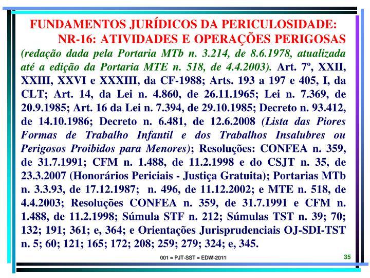 FUNDAMENTOS JURÍDICOS DA PERICULOSIDADE: