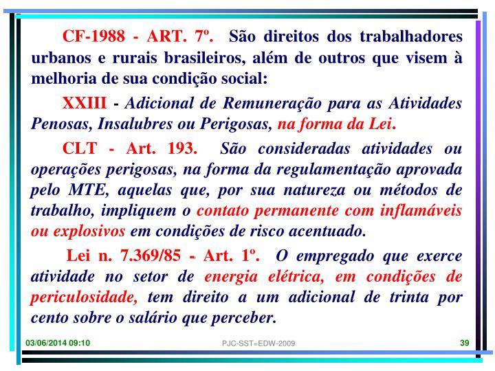 CF-1988 - ART. 7º.