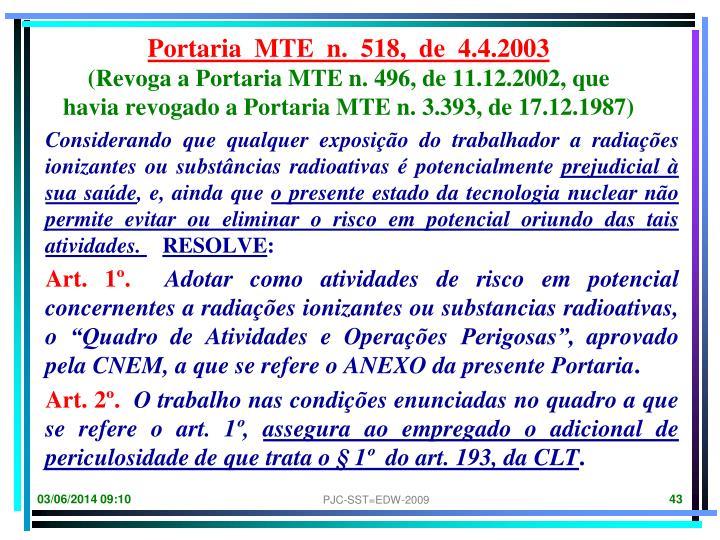 Portaria  MTE  n.  518,  de  4.4.2003