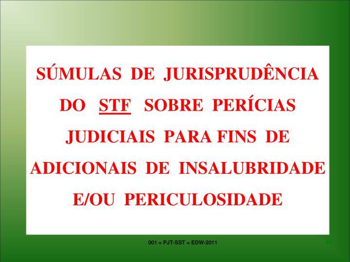 SÚMULAS  DE  JURISPRUDÊNCIA DO