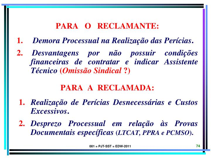 PARA   O   RECLAMANTE: