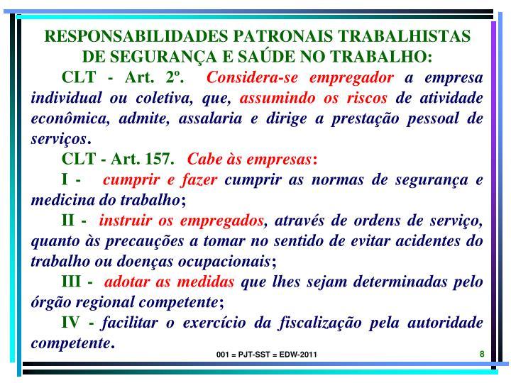 RESPONSABILIDADES PATRONAIS TRABALHISTAS DE SEGURANÇA E SAÚDE NO TRABALHO: