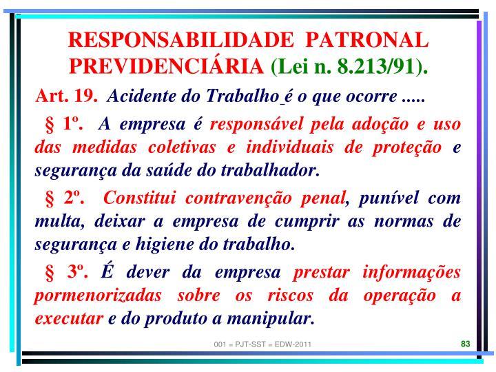 RESPONSABILIDADE  PATRONAL PREVIDENCIÁRIA