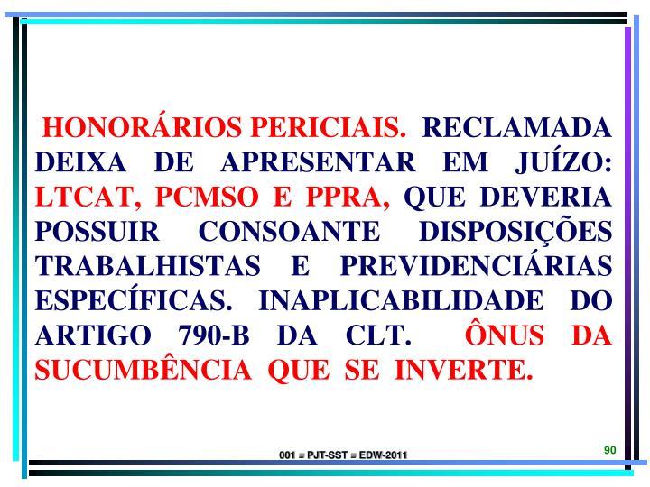 HONORÁRIOS PERICIAIS.