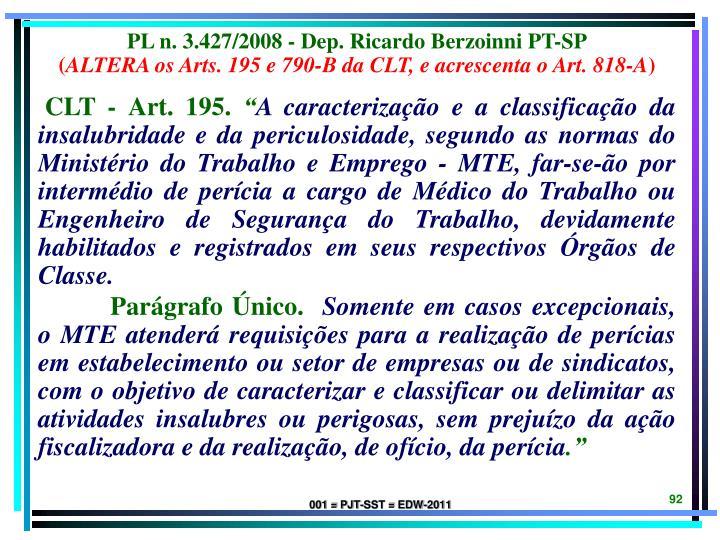 PL n. 3.427/2008 - Dep. Ricardo Berzoinni PT-SP