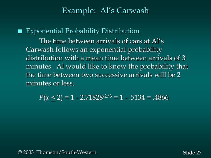 Example:  Al's Carwash