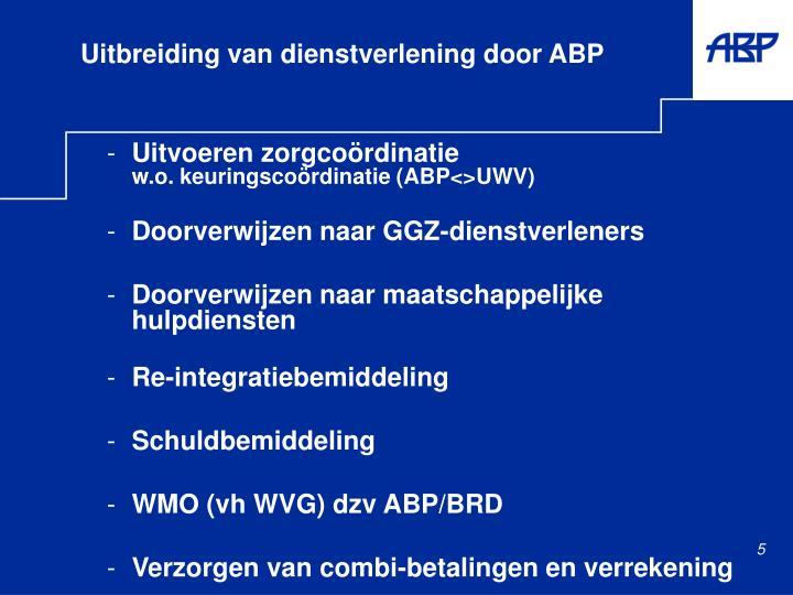 Uitbreiding van dienstverlening door ABP