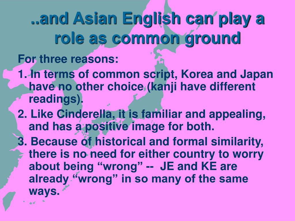 ..and Asian English can play a role as common ground