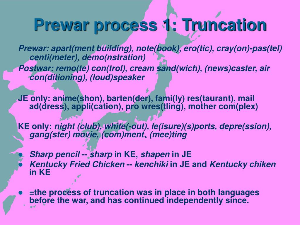 Prewar process 1: Truncation