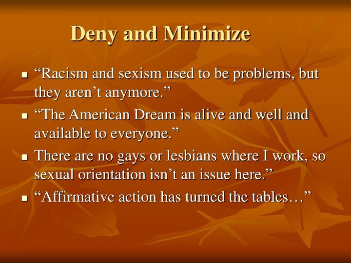 Deny and Minimize