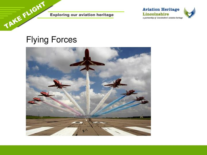 Flying forces