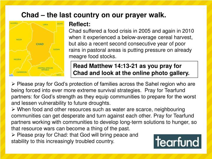 Chad – the last country on our prayer walk.