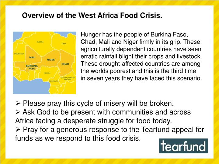 Overview of the West Africa Food Crisis.