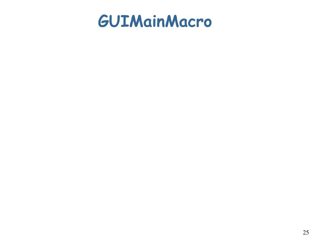 GUIMainMacro