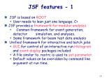 jsf features 1
