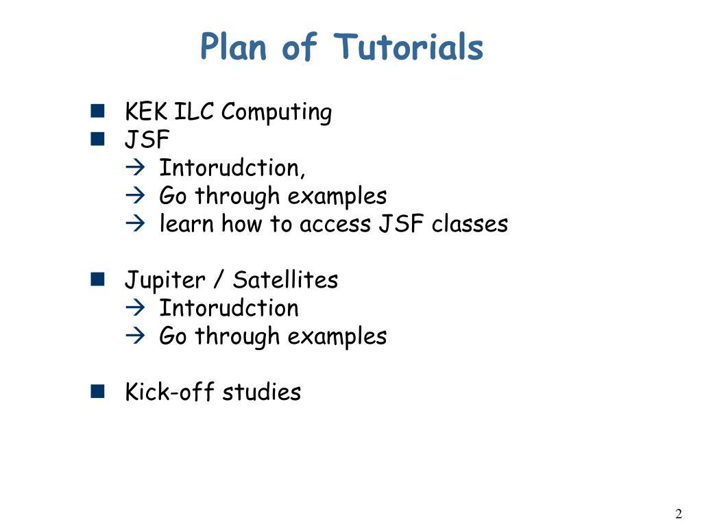 Plan of Tutorials