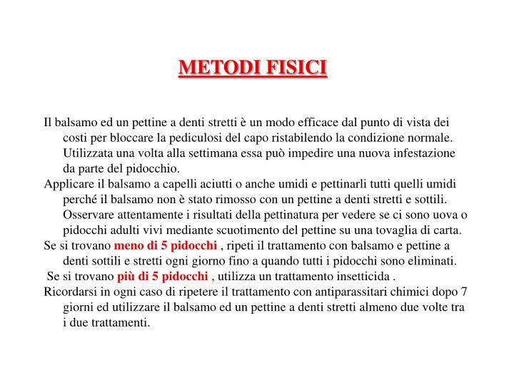 METODI FISICI