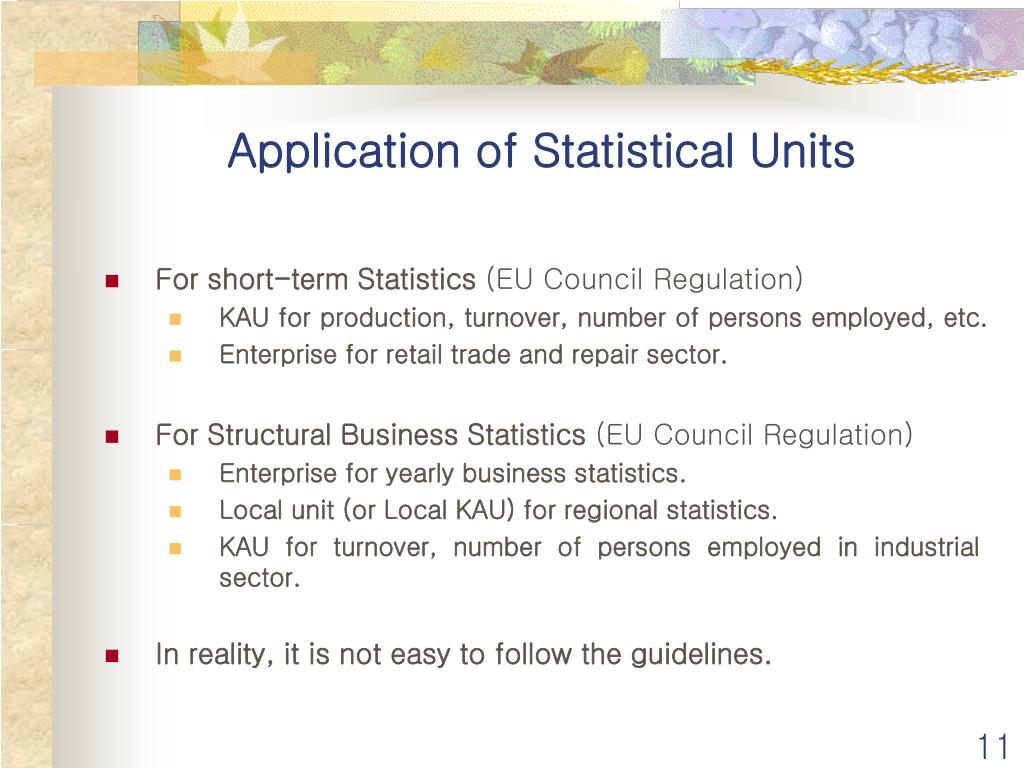 Application of Statistical Units