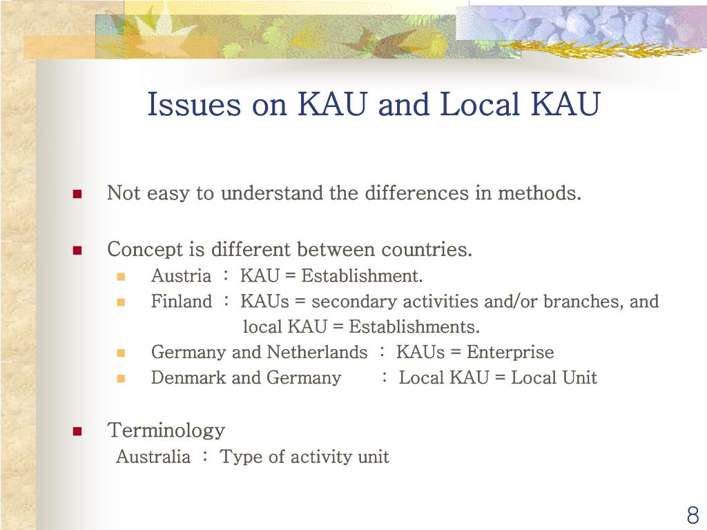 Issues on KAU and Local KAU