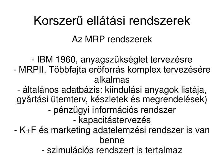 Az MRP rendszerek