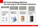 hp oracle database machine the next step in dw hardware solutions