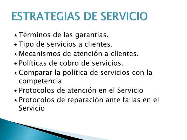 ESTRATEGIAS DE SERVICIO