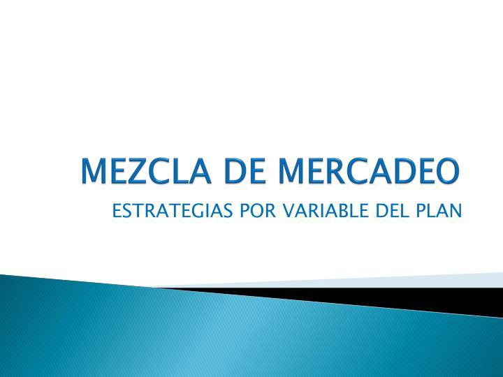 MEZCLA DE MERCADEO