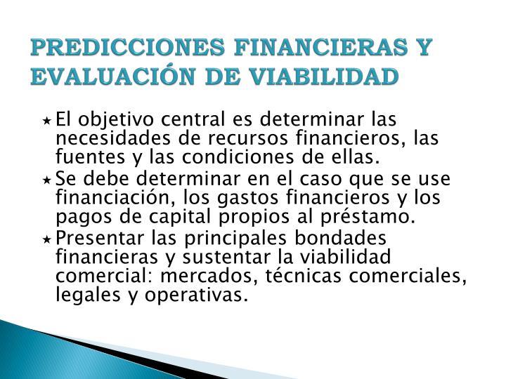 PREDICCIONES FINANCIERAS Y EVALUACIÓN DE VIABILIDAD