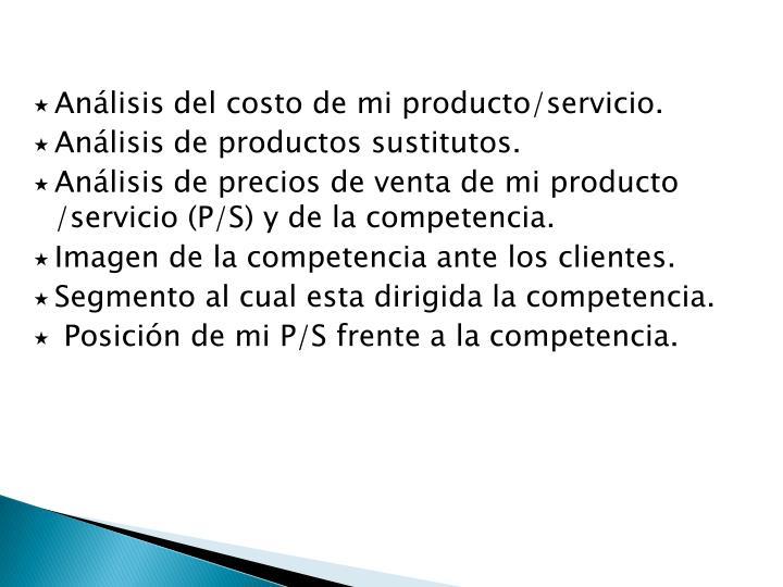 Análisis del costo de mi producto/servicio.