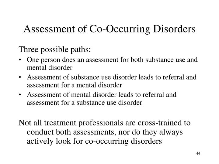 Assessment of Co-Occurring Disorders