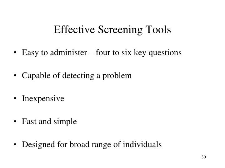 Effective Screening Tools