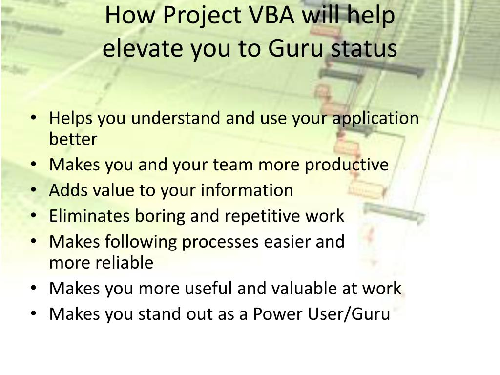 How Project VBA will help