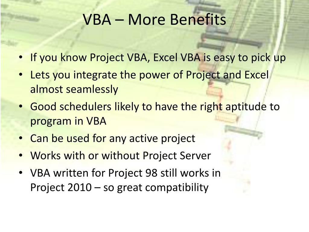 VBA – More Benefits